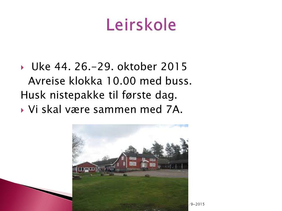  Uke 44. 26.-29. oktober 2015 Avreise klokka 10.00 med buss.