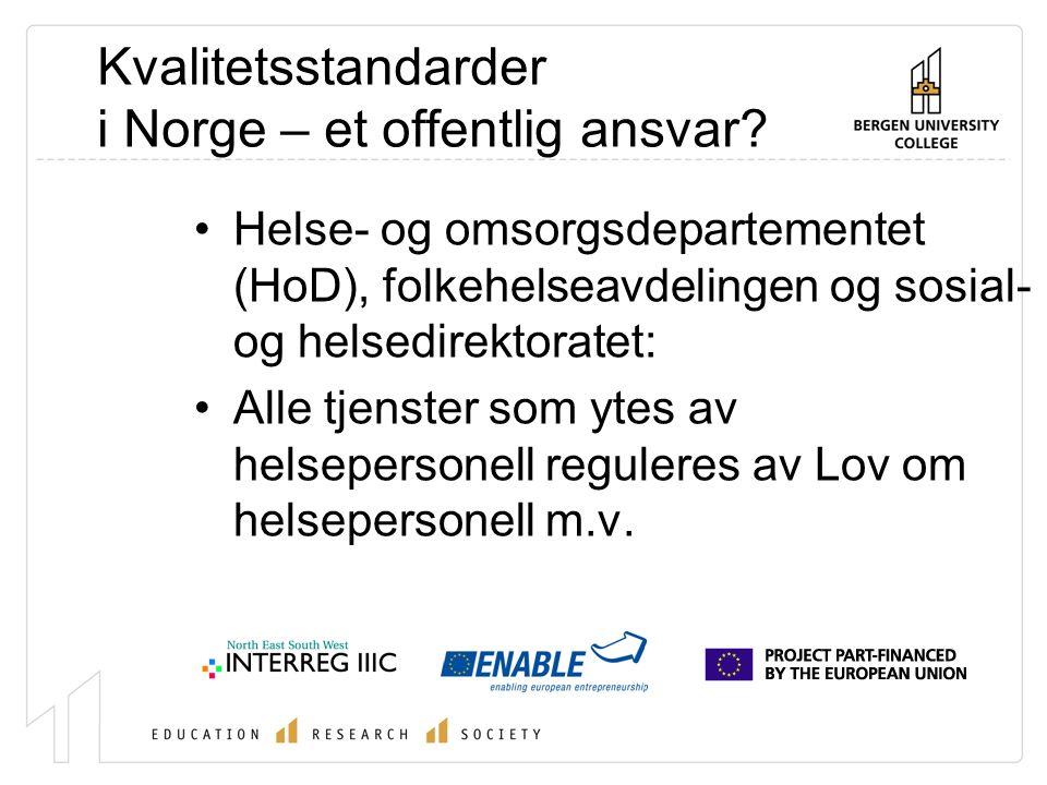 Kvalitetsstandarder i Norge – et offentlig ansvar.