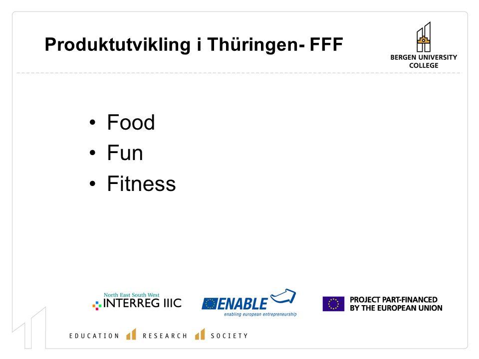 Produktutvikling i Thüringen- FFF Food Fun Fitness