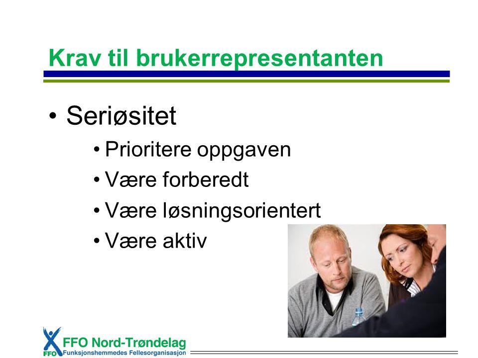 Krav til brukerrepresentanten Seriøsitet Prioritere oppgaven Være forberedt Være løsningsorientert Være aktiv