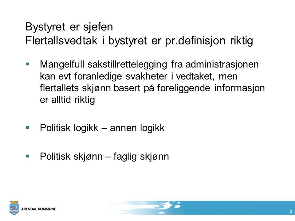 13 Om delegering  Vi delegerer myndighet, ikke ansvar.