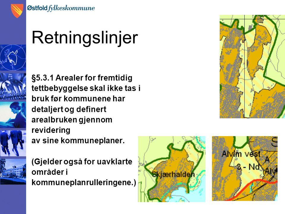 §5.3.2 Rekkefølge I førstkommende kommuneplanprosess skal kommunene prioritere en rekkefølge på de fremtidige arealene for de to neste kommuneplanperiodene.