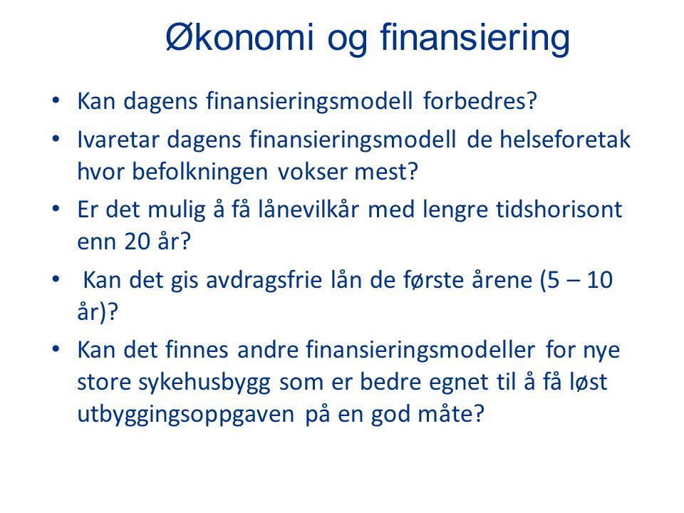 Økonomi og finansiering Kan dagens finansieringsmodell forbedres.