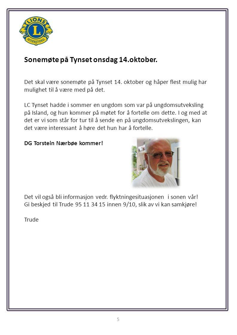 5 Sonemøte på Tynset onsdag 14.oktober. Det skal være sonemøte på Tynset 14.