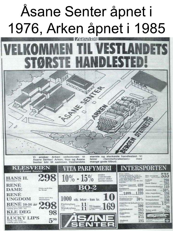 Åsane Senter åpnet i 1976, Arken åpnet i 1985