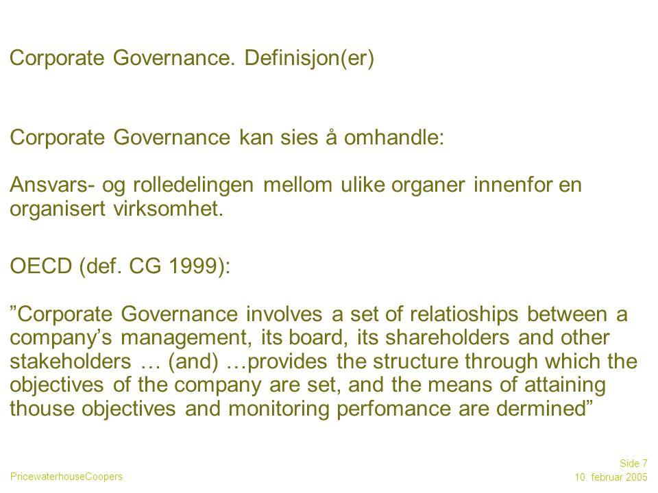PricewaterhouseCoopers 10. februar 2005 Side 18 Eierstruktur: Oslo Børs Aksjonærstruktur