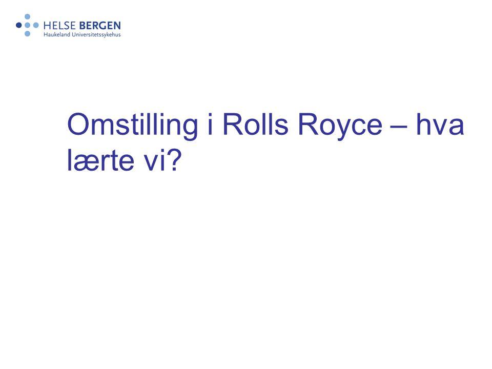 Tema -Omstilling i Rolls Royce – hva lærte vi.