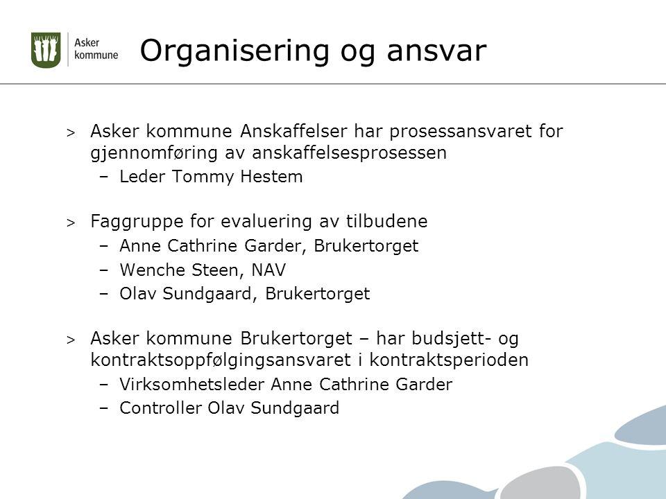 Beskrivelse av tjenesten > Målgruppe –Vanskeligstilte uten bosted, herunder rusmisbrukere som henvises fra Asker kommune, NAV.
