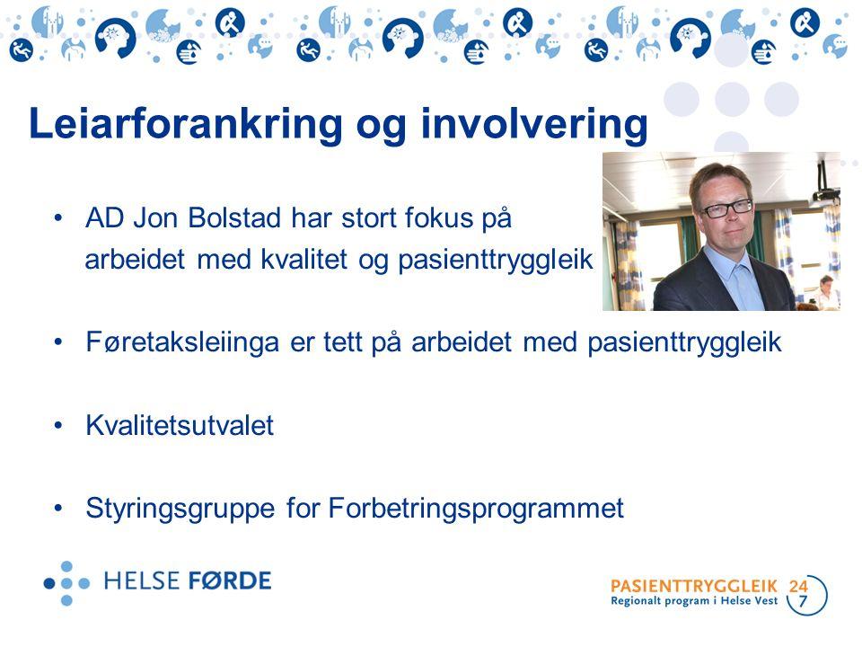 AD Jon Bolstad har stort fokus på arbeidet med kvalitet og pasienttryggleik Føretaksleiinga er tett på arbeidet med pasienttryggleik Kvalitetsutvalet