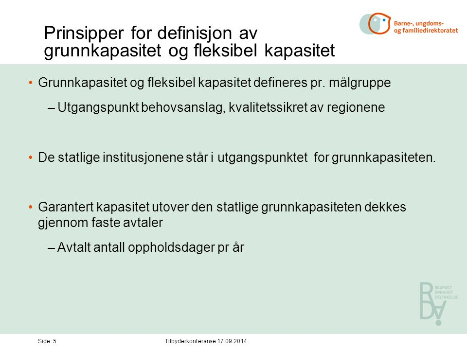 Prinsipper for definisjon av grunnkapasitet og fleksibel kapasitet Grunnkapasitet og fleksibel kapasitet defineres pr.