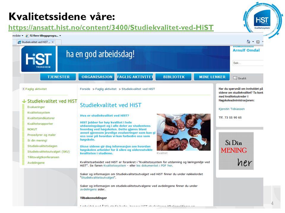 Kvalitetssystemene i uh'ene KS'ene evalueres syklisk av Norsk organ for kvalitet i utdanningen (NOKUT) ut fra et 5-punkts kriteriesett: a)Stimulans til kvalitetsarbeid og kvalitetskultur NOKUT skal vurdere hvorvidt kvalitetssikringssystemet fremmer bred deltakelse i kvalitetsarbeidet blant ansatte og studenter og deres demokratiske organer, om det stimulerer til et kvalitetsarbeid som er preget av åpenhet engasjement og forbedringsvilje, og om informasjon og vurderinger er dokumenterte og tilgjengelige.