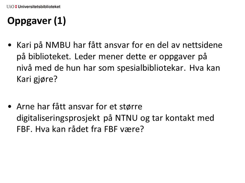 Oppgaver (1) Kari på NMBU har fått ansvar for en del av nettsidene på biblioteket.