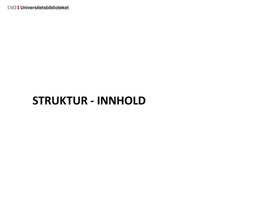 STRUKTUR - INNHOLD