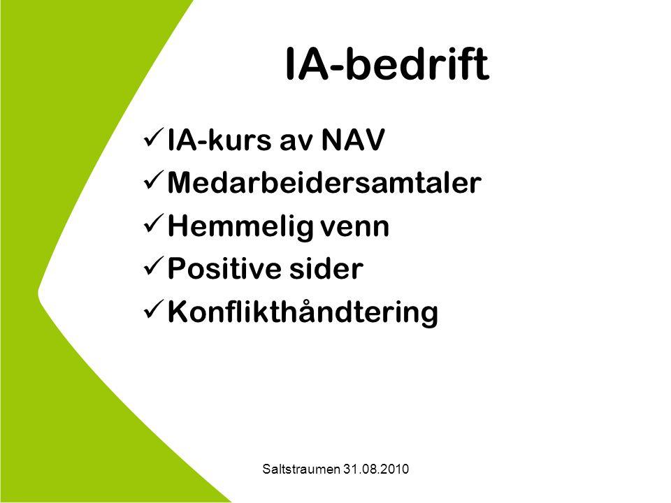 IA-bedrift IA-kurs av NAV Medarbeidersamtaler Hemmelig venn Positive sider Konflikthåndtering