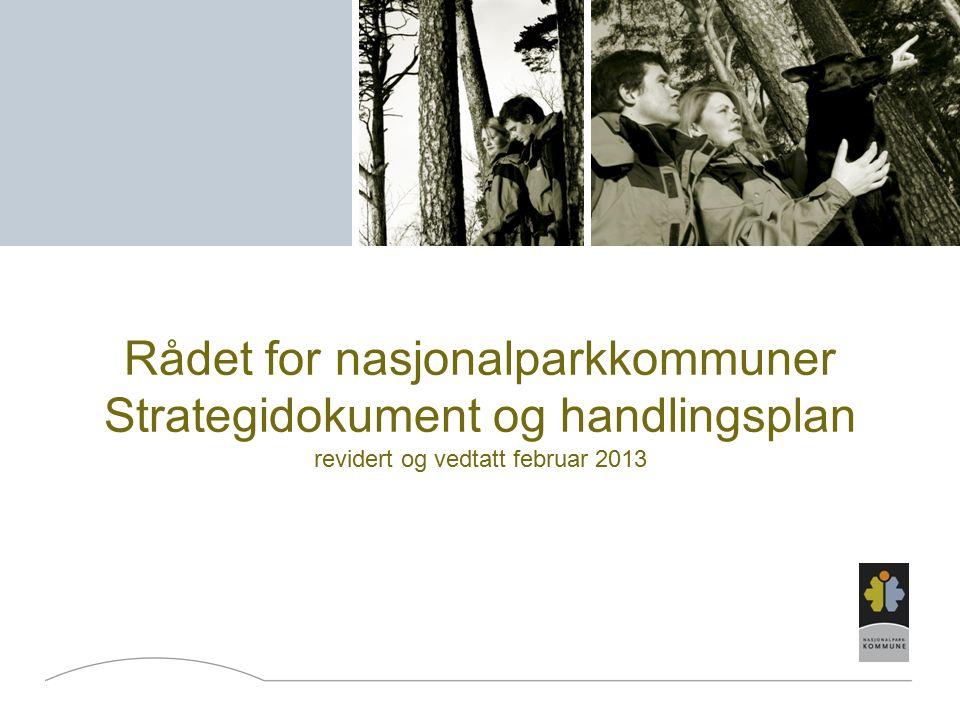 TILTAK 5 - FORANKRING Statusen som nasjonalparkkommunen må forankres lokalt.