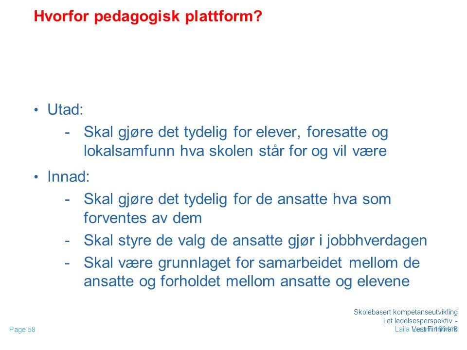 Page 58 Laila Lerum 180416 Hvorfor pedagogisk plattform.