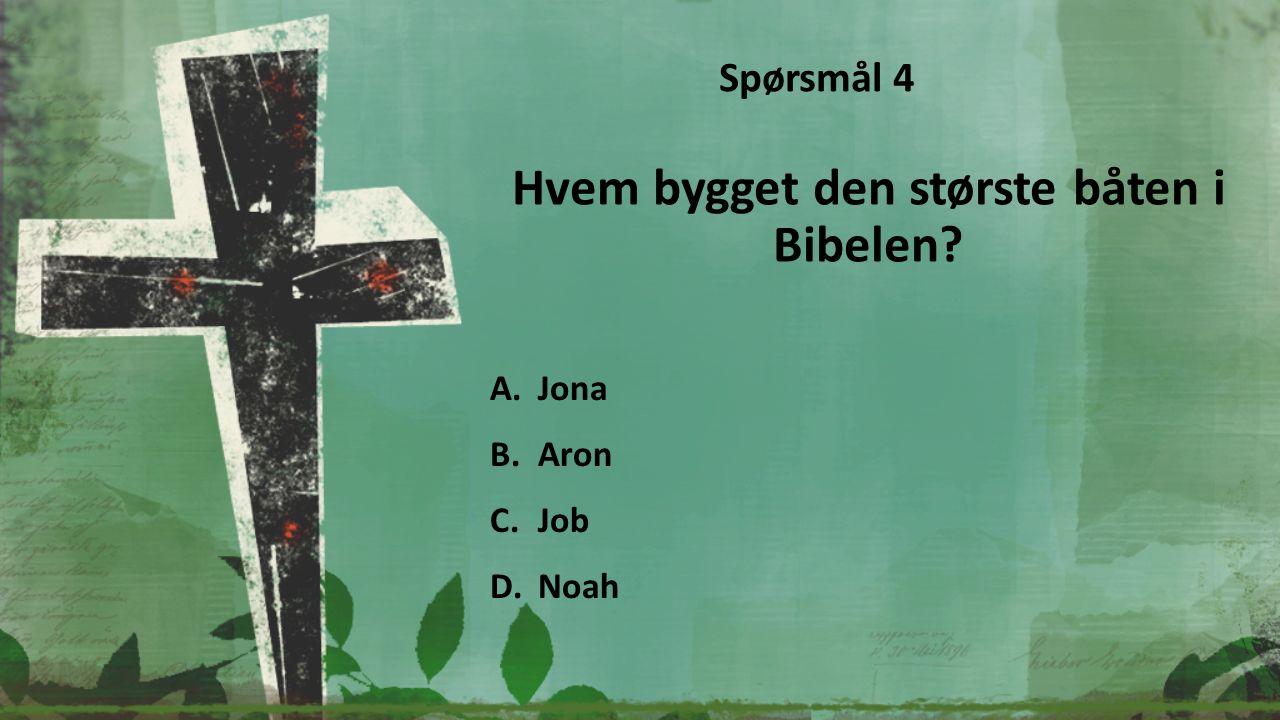 Hvor mange bøker er det i Bibelen? A.13 B.32 C.66 D.135 Spørsmål 15