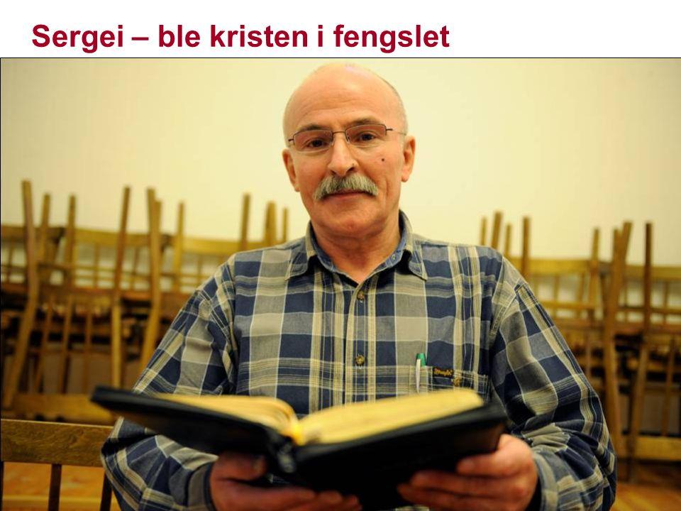 Sergei – ble kristen i fengslet