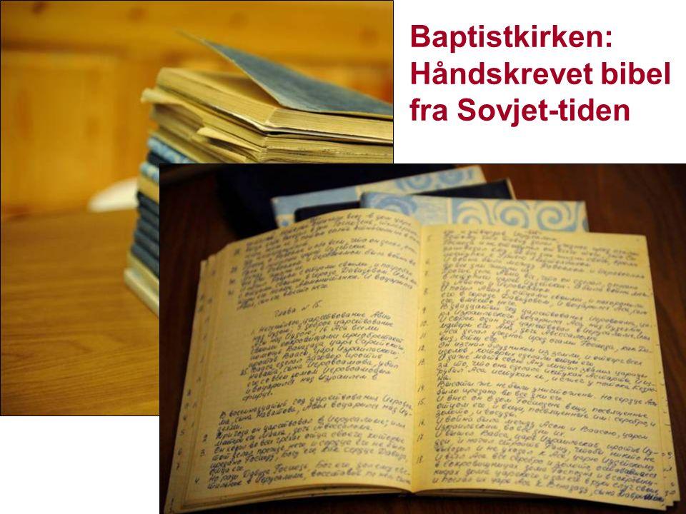 Baptistkirken: Håndskrevet bibel fra Sovjet-tiden