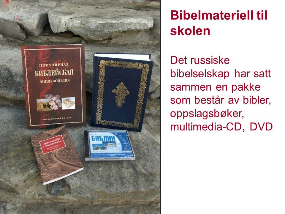 Bibelmateriell til skolen Det russiske bibelselskap har satt sammen en pakke som består av bibler, oppslagsbøker, multimedia-CD, DVD