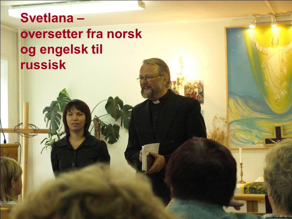 Svetlana – oversetter fra norsk og engelsk til russisk