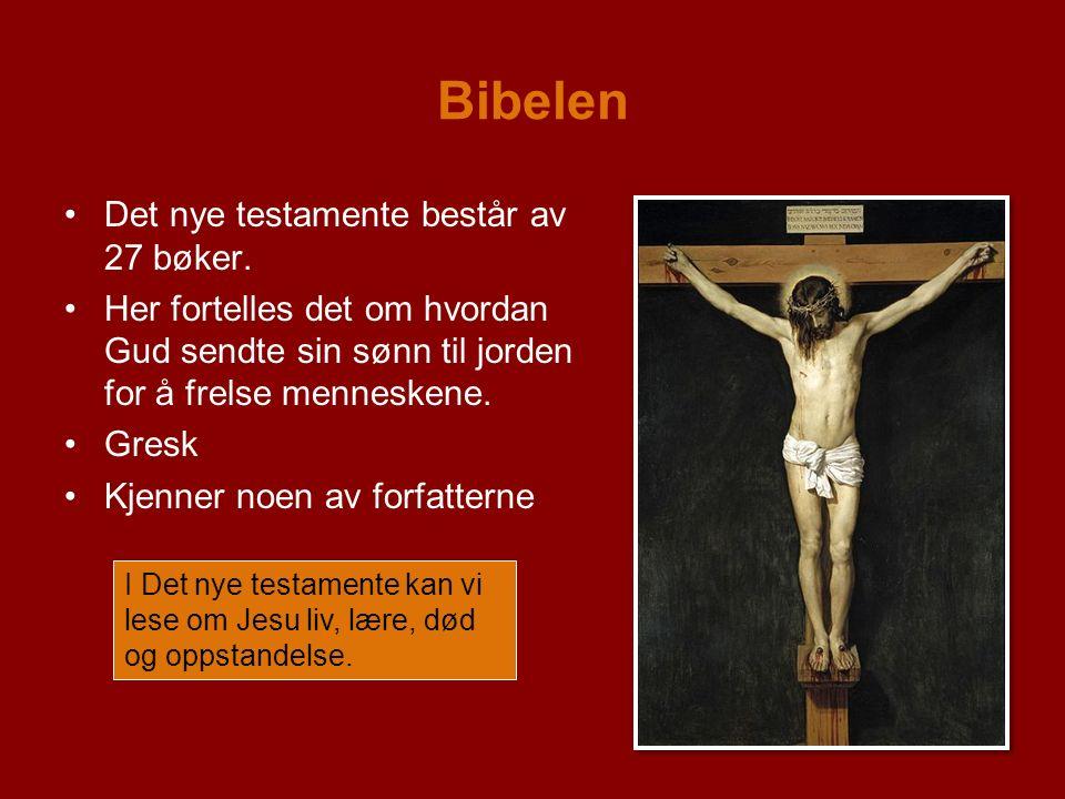 Bibelen Det nye testamente består av 27 bøker.