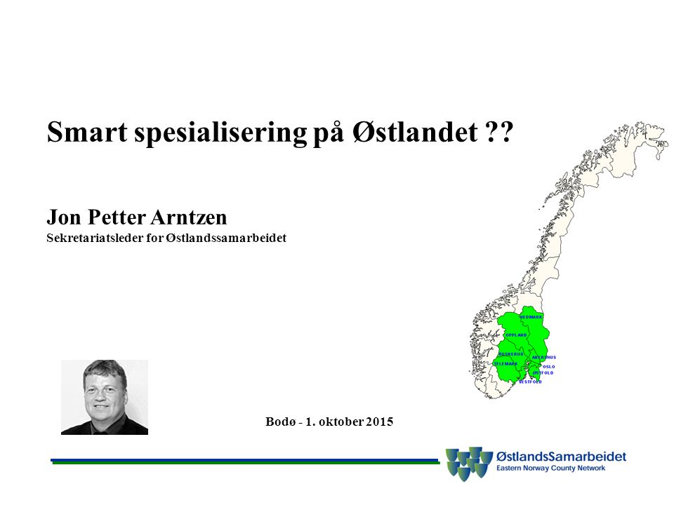 Smart spesialisering på Østlandet .