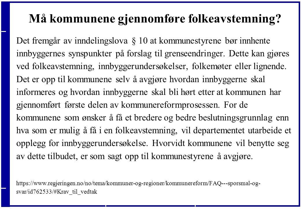 20.09.2016 Må kommunene respektere resultatet av den lokale folkeavstemningen.