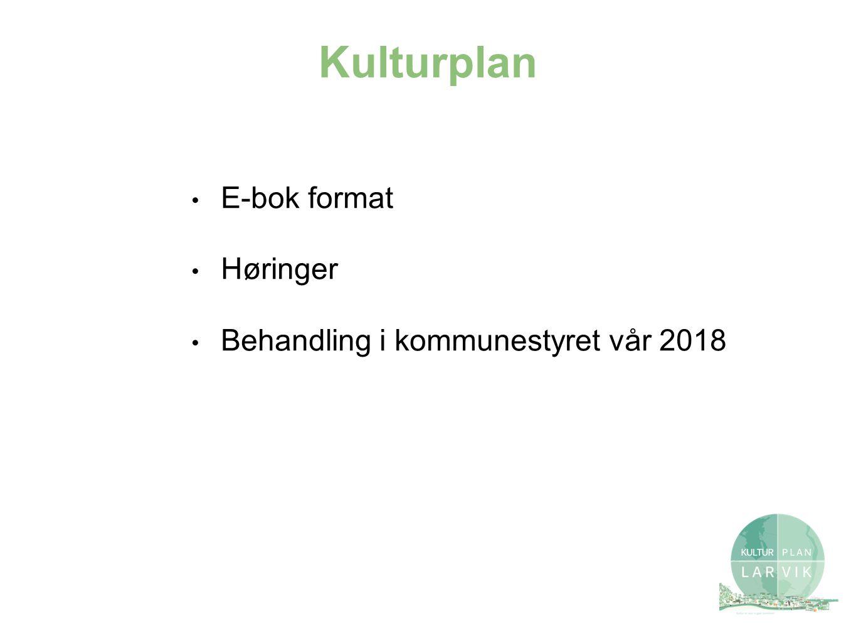 Kulturplan E-bok format Høringer Behandling i kommunestyret vår 2018