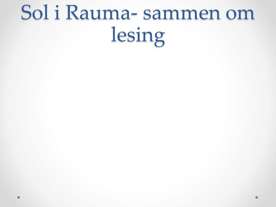 Sol i Rauma- sammen om lesing