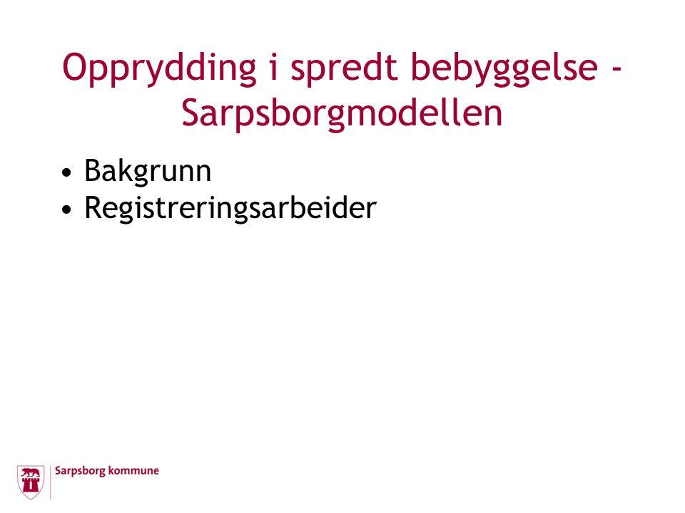Kartlegging av separate avløpsanlegg i hytteområdet på Karlsøya Sarpsborg kommune(SK) har mottatt meldinger om høyt innhold av termotolerante koliforme bakterier i grunnvannet på Karlsøya.