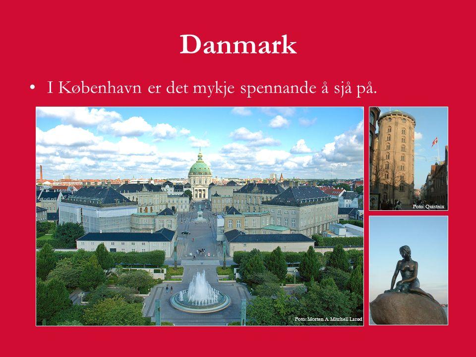 Danmark I København er det mykje spennande å sjå på. Foto: Quistnix Foto: Morten A. Mitchell Larød