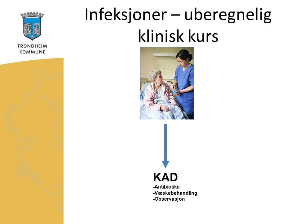 KAD -Antibiotika -Væskebehandling -Observasjon