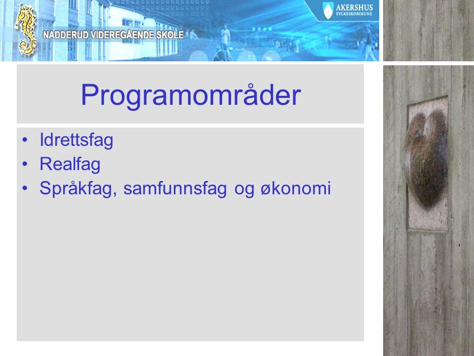 Tilleggspoeng for noen programfag Det gis maksimalt 4 tilleggspoeng –R2 og Fysikk 2 som gir 1.0 poeng, –Alle andre programfag fra realfag (5t/u) 0.5 poeng –1.0 poeng for fordypning i fremmedspråk som programfag (5t/u) (nivå III) –0.5 poeng for ekstra fremmedspråk som programfag (5t/u) (nivå I og nivå II) – tilbys ikke på Nadderud –Det gis ikke mer enn 1,5 poeng tilsammen for samme fag.