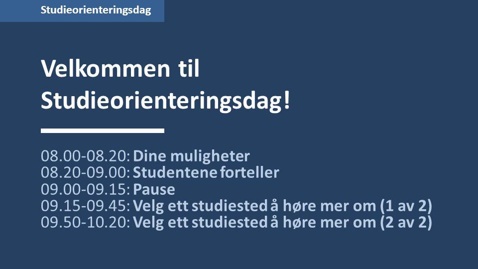 Velkommen til Studieorienteringsdag.