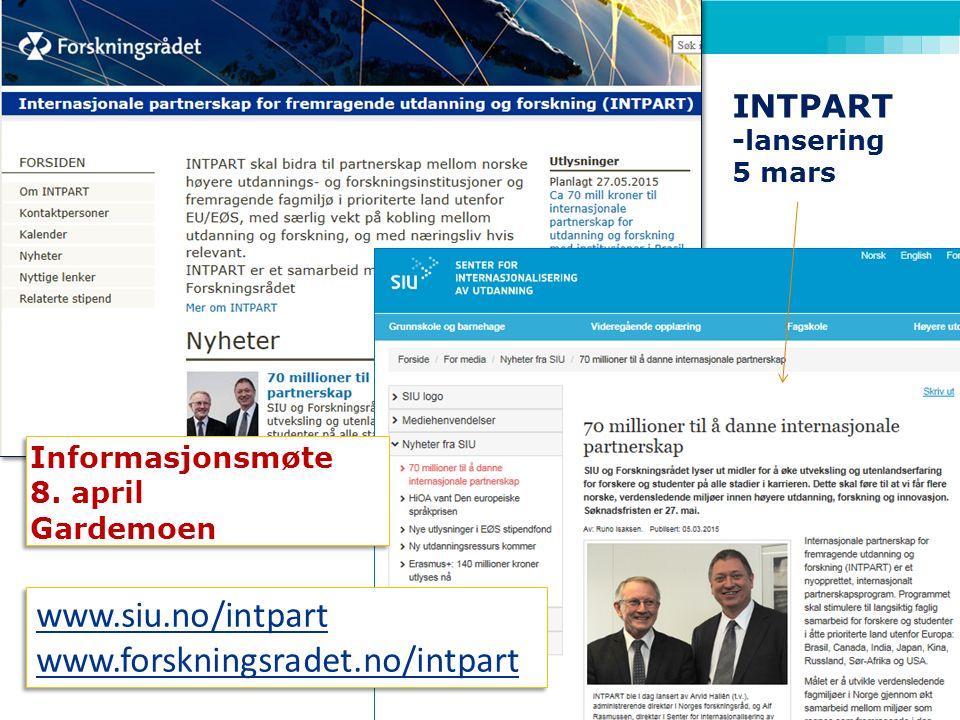 INTPART -lansering 5 mars www.siu.no/intpart www.forskningsradet.no/intpart www.siu.no/intpart www.forskningsradet.no/intpart Informasjonsmøte 8.