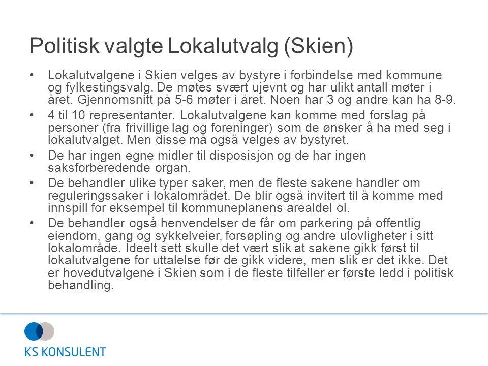 Politisk valgte Lokalutvalg (Skien) Lokalutvalgene i Skien velges av bystyre i forbindelse med kommune og fylkestingsvalg.