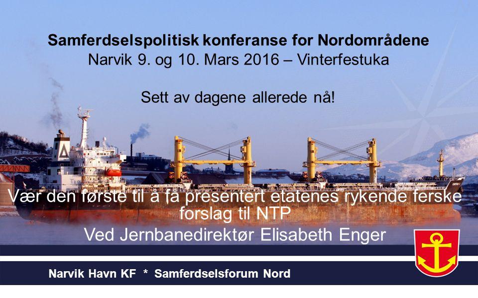 Samferdselspolitisk konferanse for Nordområdene Narvik 9.