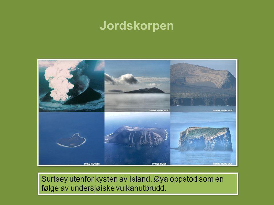 Jordskorpen Surtsey utenfor kysten av Island. Øya oppstod som en følge av undersjøiske vulkanutbrudd. WorldtravellerBruce McAdam michael clarke stuff