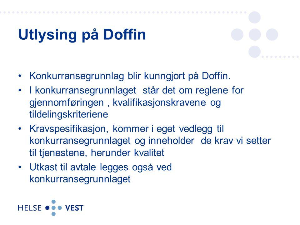Konkurransegrunnlag blir kunngjort på Doffin.