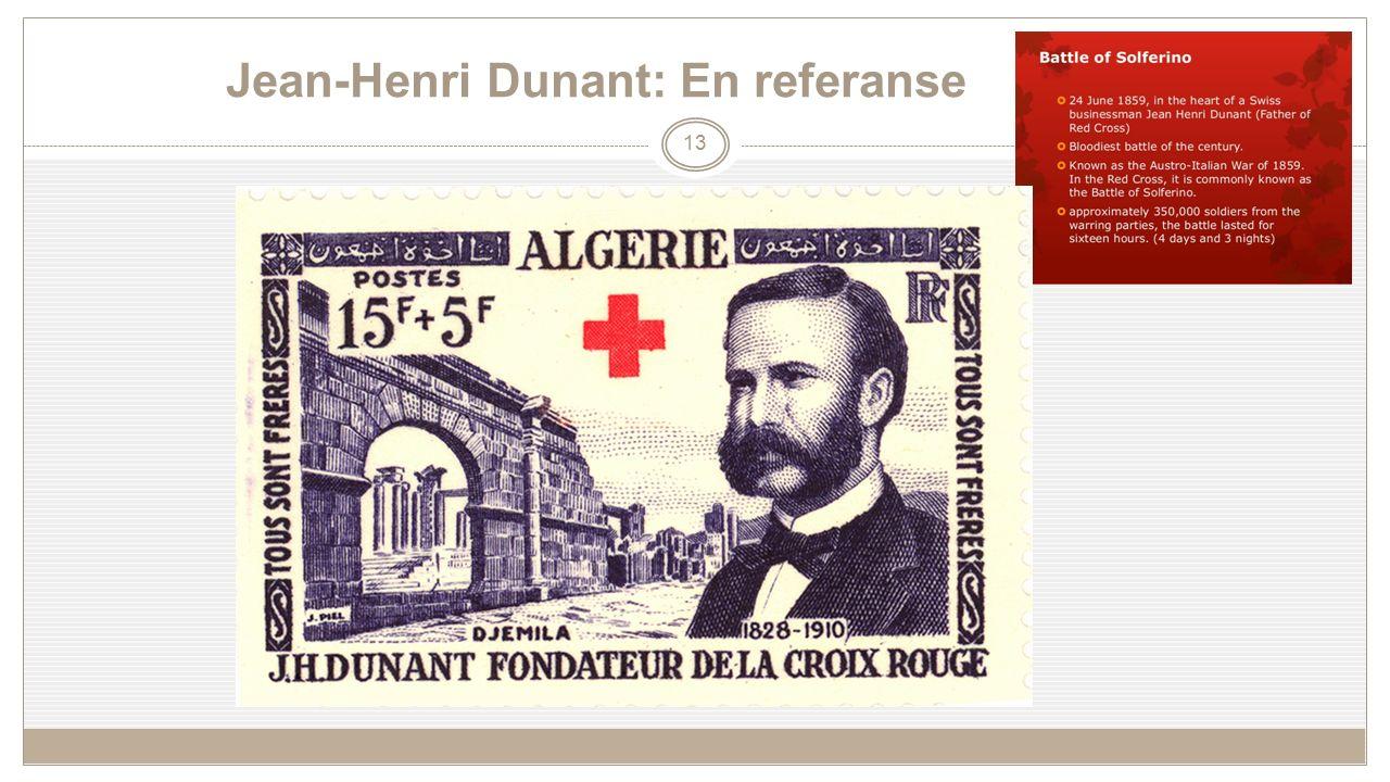 Jean-Henri Dunant: En referanse 13