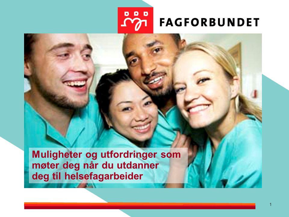 2 Hva er en helsefagarbeider.