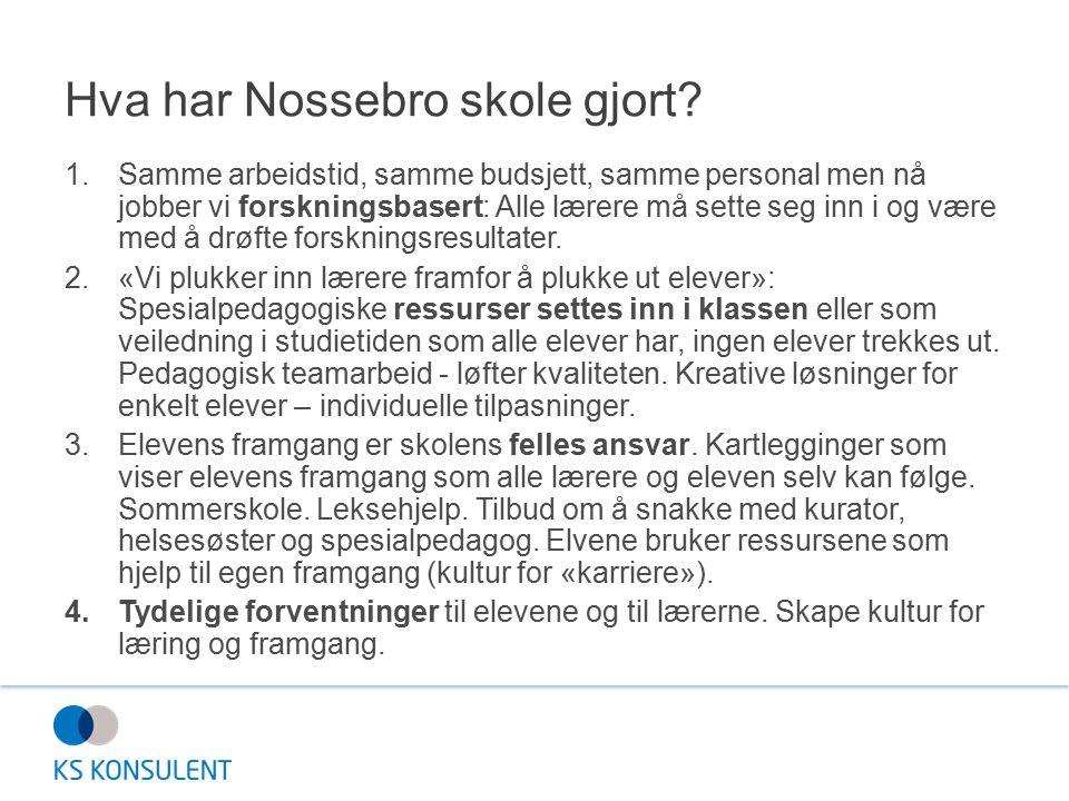 Hva har Nossebro skole gjort.