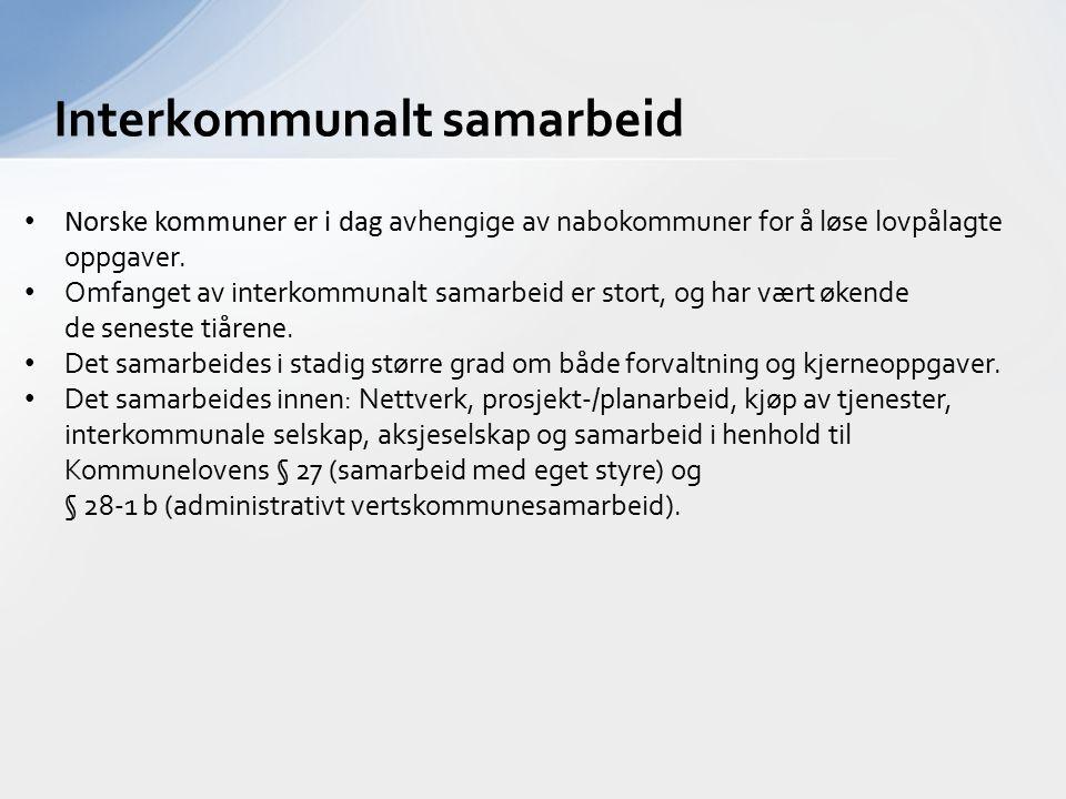 Interkommunalt samarbeid Norske kommuner er i dag avhengige av nabokommuner for å løse lovpålagte oppgaver. Omfanget av interkommunalt samarbeid er st