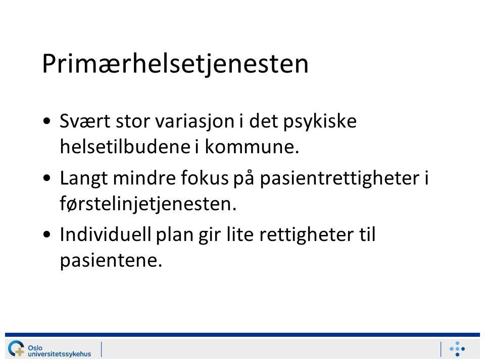 Primærhelsetjenesten Svært stor variasjon i det psykiske helsetilbudene i kommune.