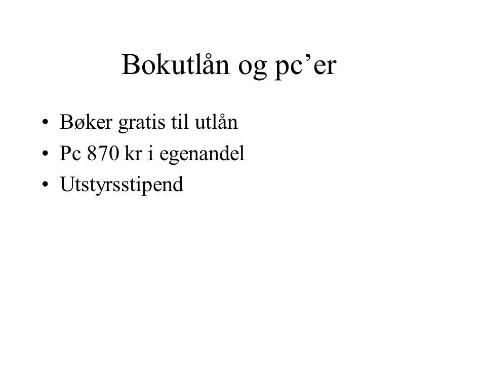Bokutlån og pc'er Bøker gratis til utlån Pc 870 kr i egenandel Utstyrsstipend