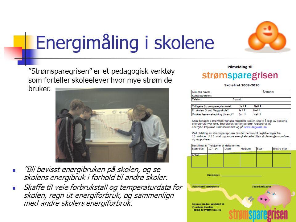 """Energimåling i skolene """"Bli bevisst energibruken på skolen, og se skolens energibruk i forhold til andre skoler. Skaffe til veie forbrukstall og tempe"""