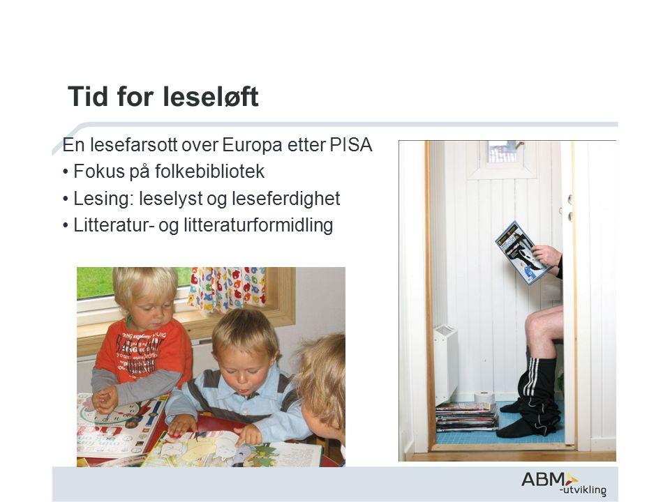 Hovedmålgruppe Hovedmålgruppe for leseåret 2010 er voksne som leser lite