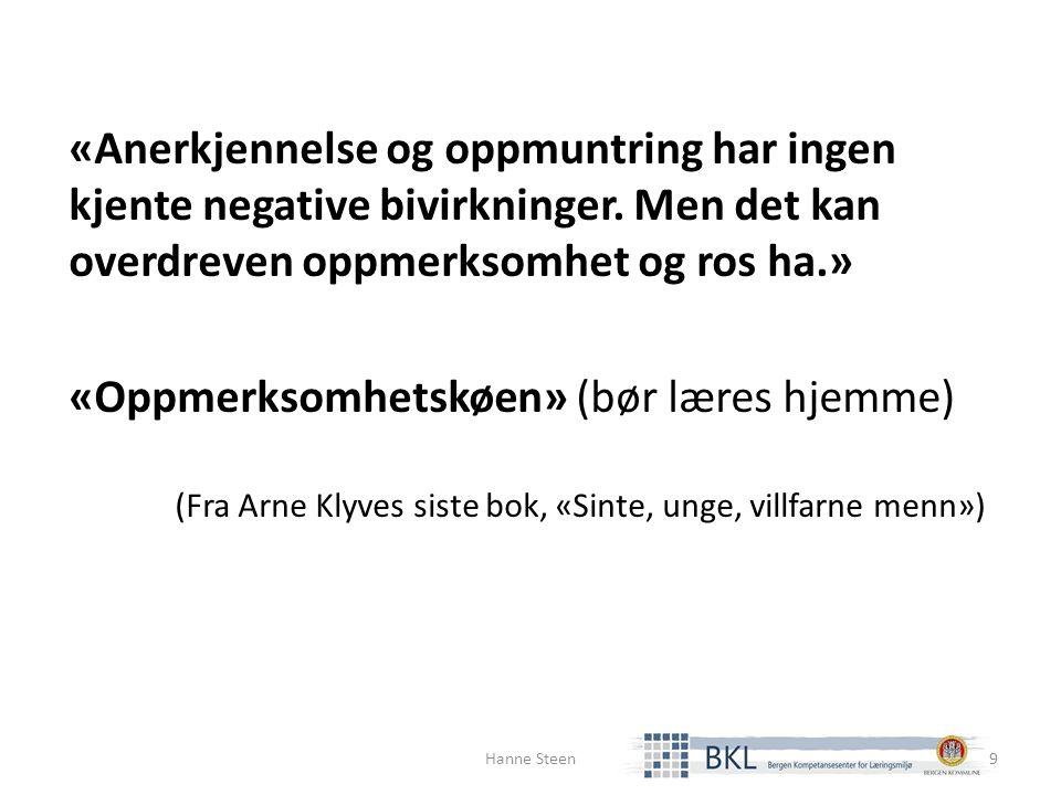 «Vennskap er en av de viktigste arenaene for læring og utvikling, og en byggeplass for selvfølelse» (Guro Øyestad, fra boken «Voksne skaper vennskap») Snakk hjemme om hvordanværemedhverandre-regler Hanne Steen20
