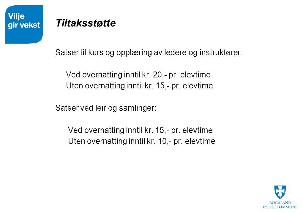 Tiltaksstøtte  Satser til kurs og opplæring av ledere og instruktører:  Ved overnatting inntil kr.